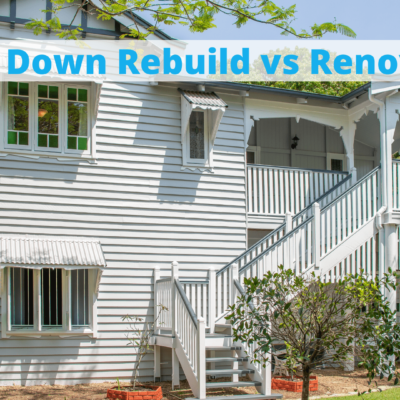Knock Down Rebuild vs Renovation