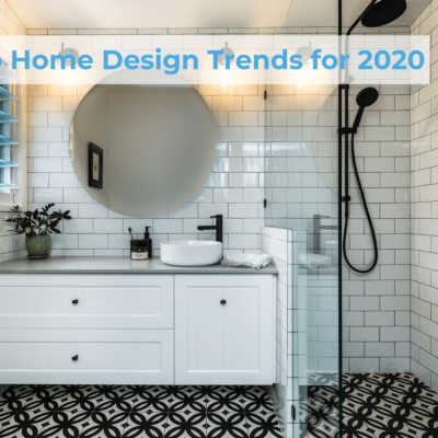 Top Home Design Trends for 2020